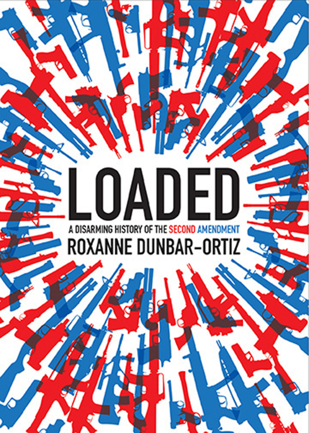 """Loaded,"" by Roxanne Dunbar Ortiz. City Lights Books."