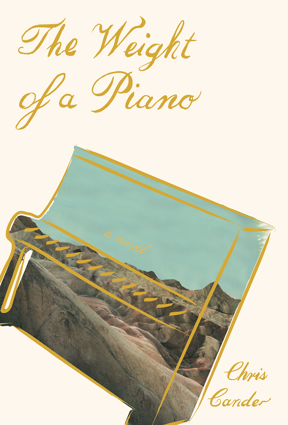 Chris Cander, The Weight of a Piano (Knopf, 2019).