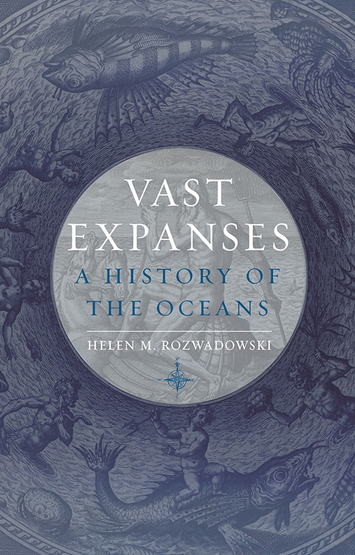 cover of Vast Expanses by Helen M. Rozwadowski