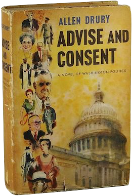 Book cover for Advise and Consent. A yellow background with black text, with an image of the U.S. Capitol building. Along the left in a line are small drawings of the books' characters—some busts, other shown fully.