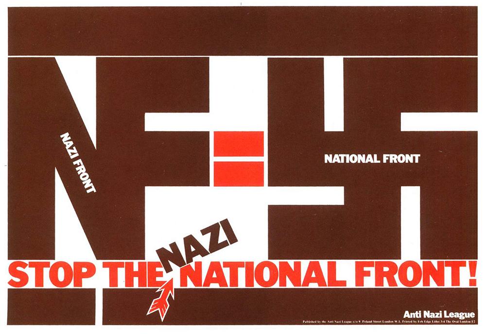 Anti Nazi League poster. Design by David King.