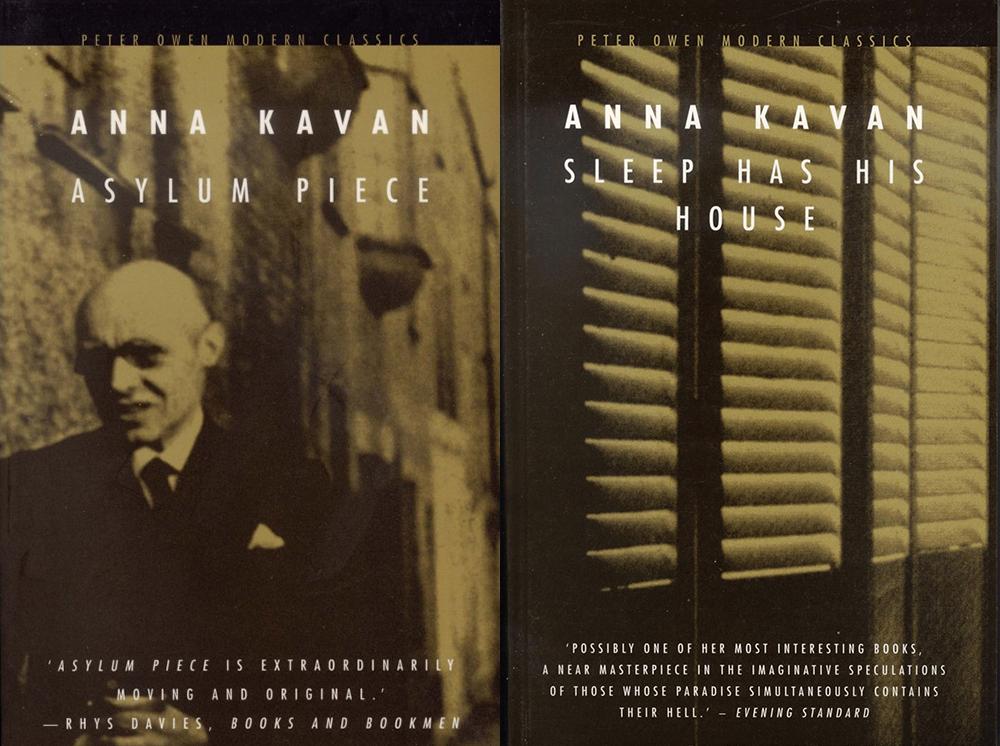 """Asylum Piece"" and ""Sleep Has His House"" by Anna Kavan. Peter Owen Publishers."