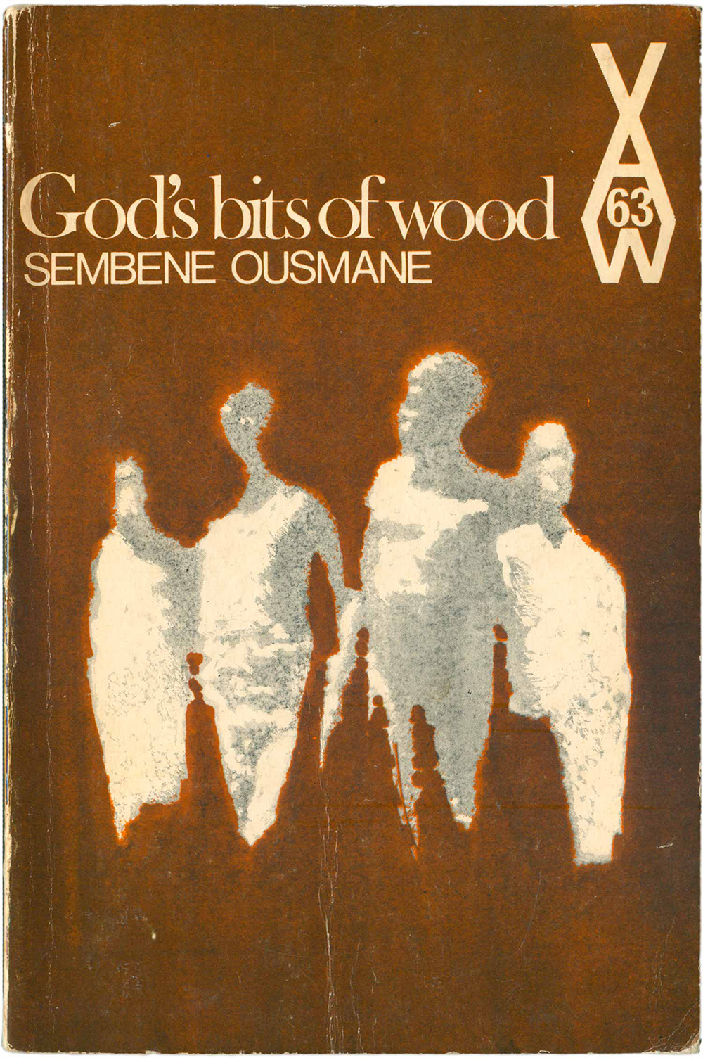 """God's Bits of Wood,"" by Sembène Ousmane (AWS 63, 1970)."