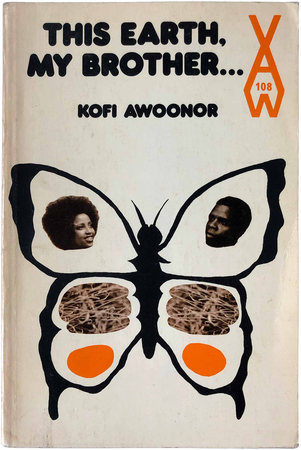 """This Earth, My Brother,"" by Kofi Awoonor (AWS 108, 1972)."