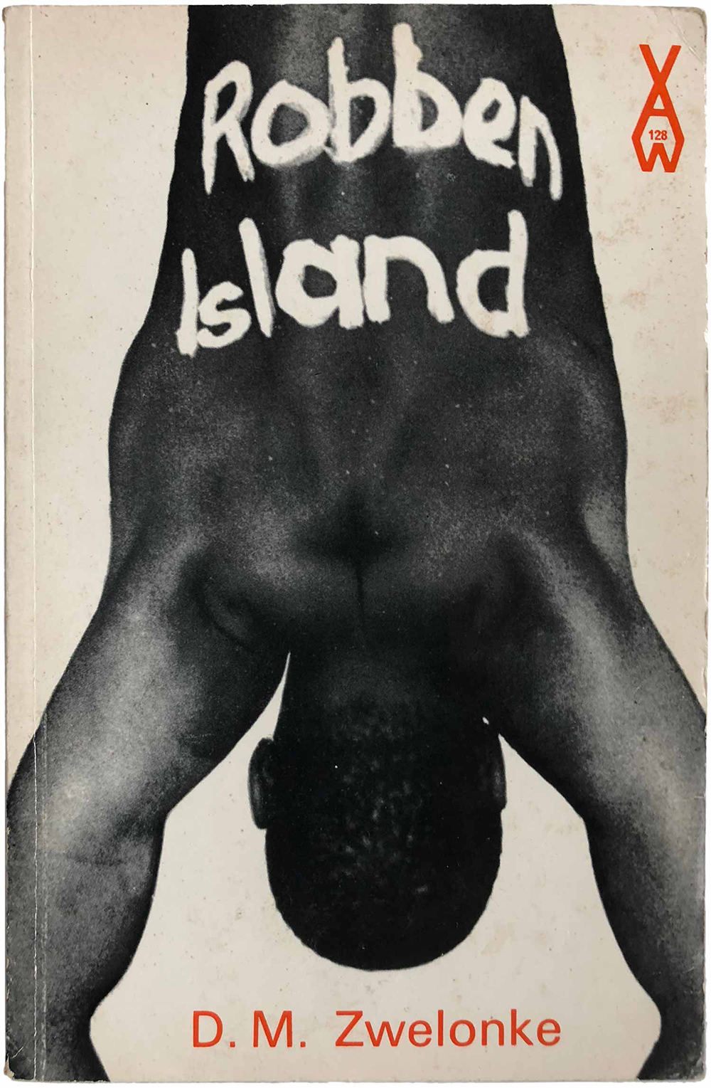 """Robben Island,"" by D.M. Zwelonke (AWS 128, 1973)."