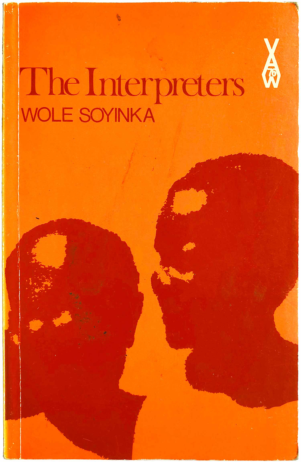 """The Interpreters,"" by Wole Soyinka. (AWS 76, 1970)."