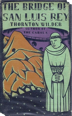 Cover of the book The Bridge of San Luis Rey. A drawing of a monk standing in the foreground, behind him a mountain and the silhouette of a small bridge.