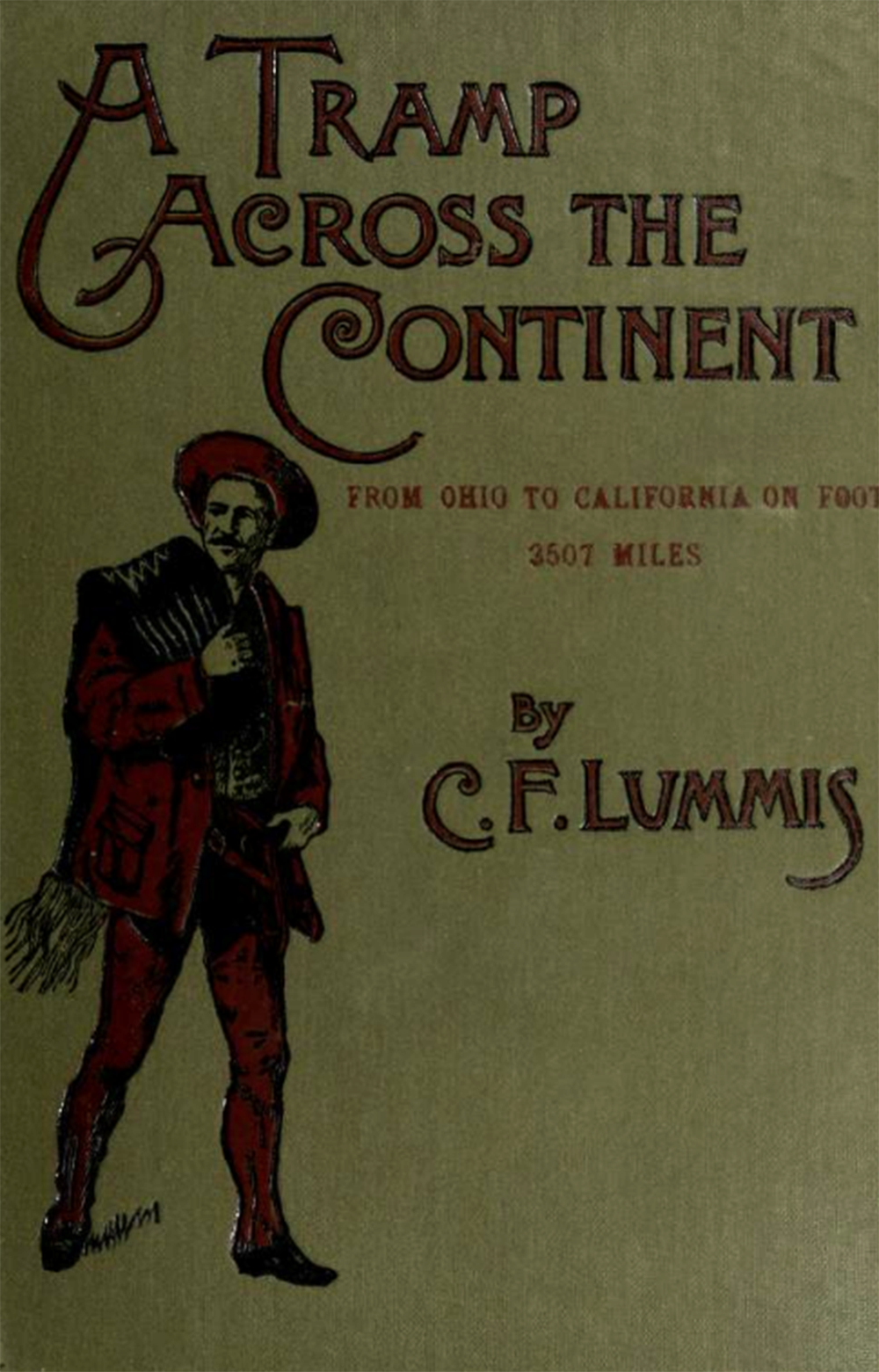"""""""A Tramp Across the Continent,"""" by Charles Lummis, 1893. University of California Libraries."""