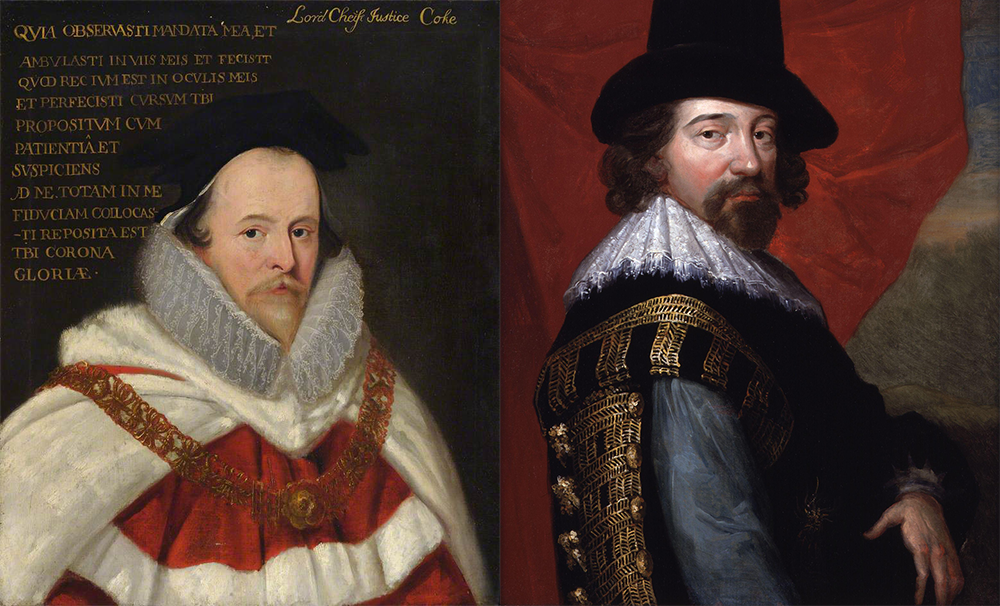 (L) Portrait of Edward Coke by unknown artist. Trinity College, University of Cambridge. (R) Portrait of Francis Bacon by John Vanderbank, after unknown artist, c. 1731, based on a c. 1618 work. © National Portrait Gallery, London.
