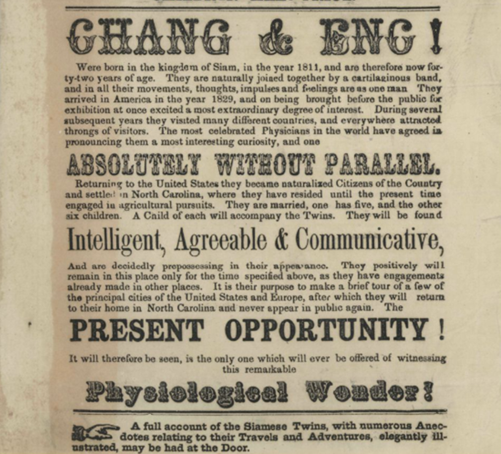 """They Have Come. Chang & Eng!"" 1853. American Broadsides and Ephemera."