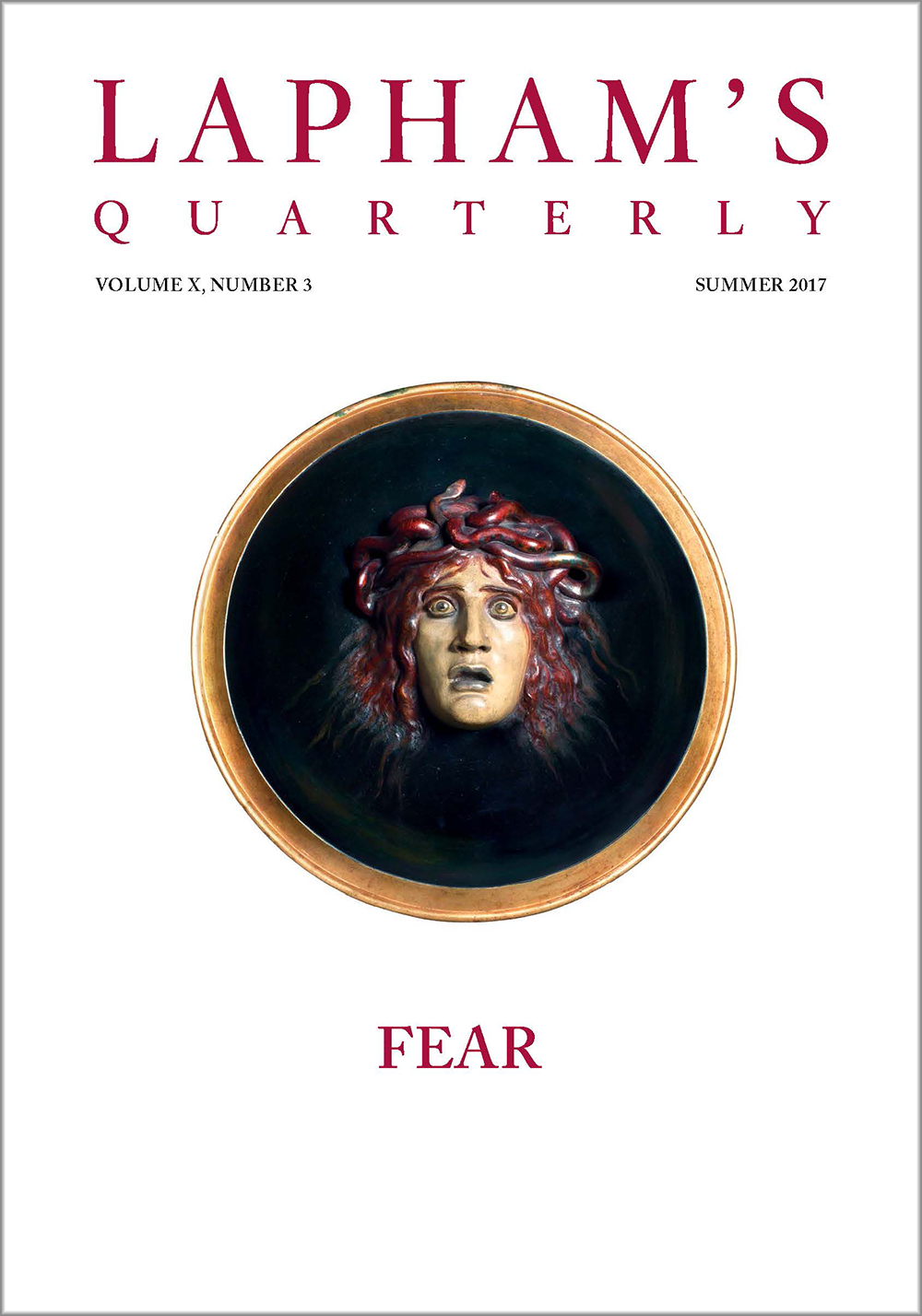 Fear, the Summer 2017 issue of Lapham's Quarterly.