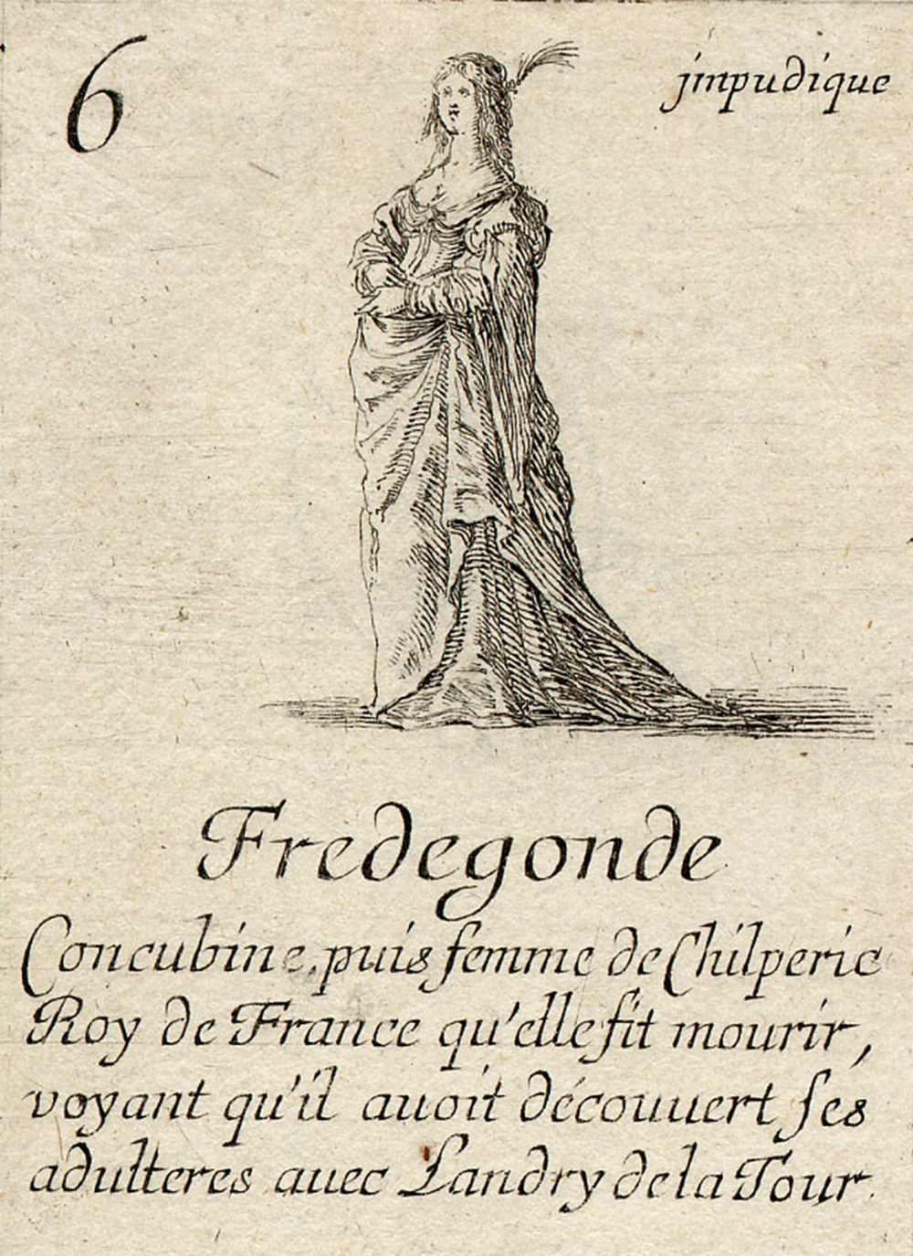 """Fredegund"" playing card, by Stefano della Bella, 1644. British Museum."