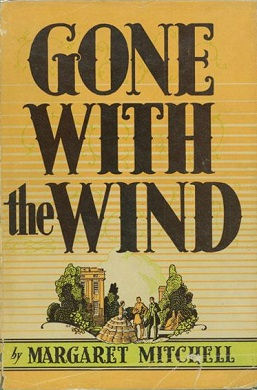 The book cover for Gone with the Wind. The title is large in ornate block letters, below a small drawing of a scene—a woman in a large-skirted dress stands with two men in front of trees through which you can glimpse a grand house.