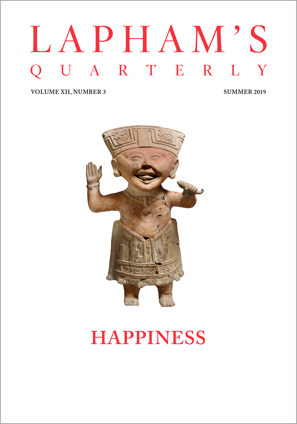 Happiness, the Summer 2019 issue of Lapham's Quarterly.