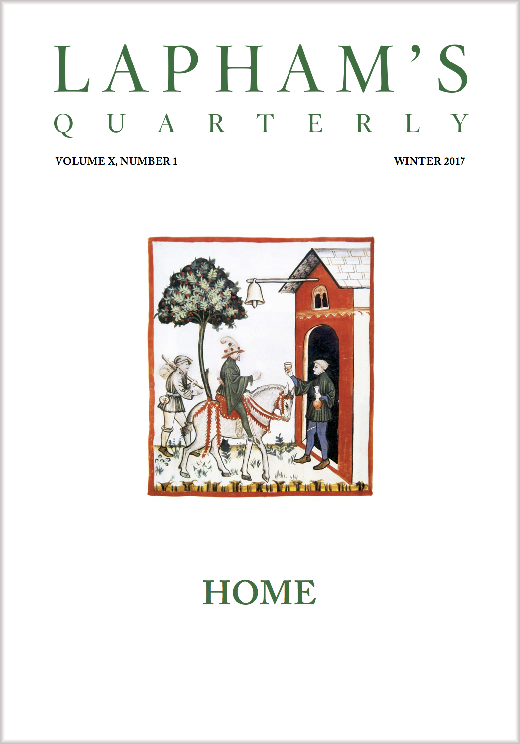 """Home,"" the Winter 2017 issue of Lapham's Quarterly."