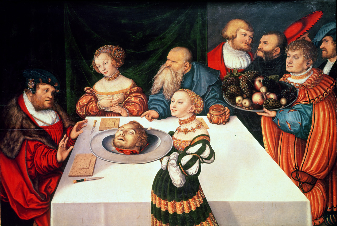 The Feast of Herod, by Lucas Cranach the Elder, 1531. The Städel, Frankfurt am Main, Germany.