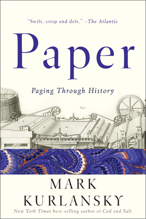 Paper: Paging Through History by Mark Kurlansky.