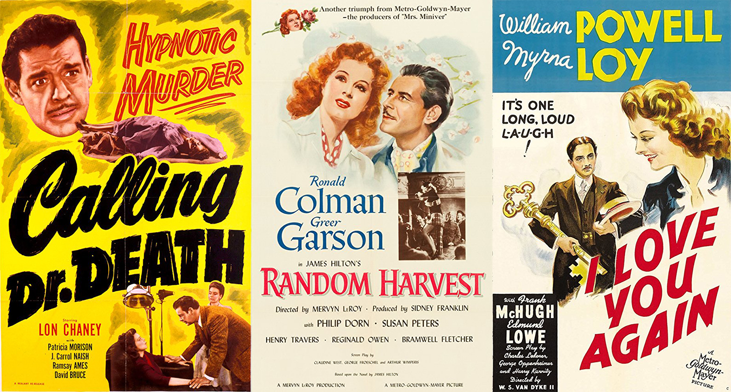 Calling Dr. Death (1943), Random Harvest (1942), and I Love You Again (1941) all depend on amnesia for their plots.