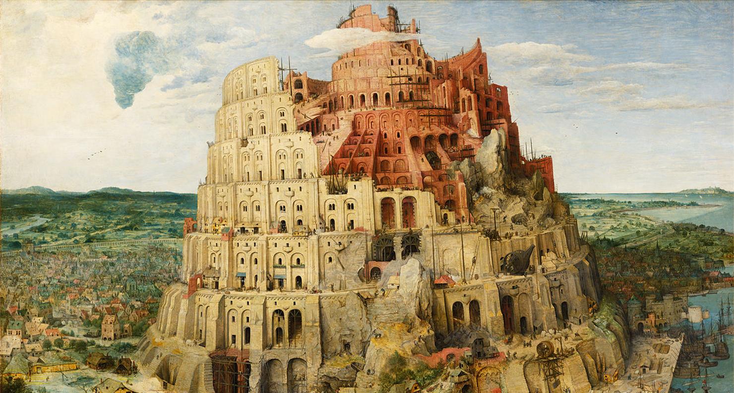 The Tower of Babel, by Pieter Bruegel the Elder, 1563.