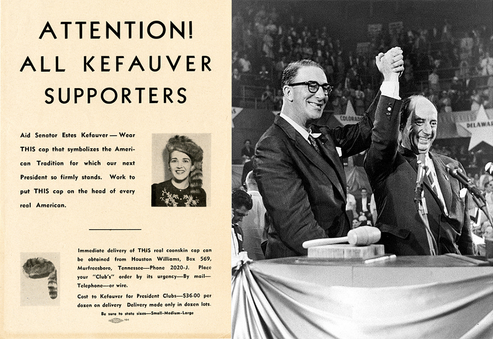 "(L) ""Attention! All Kefauver Supporters,"" 1952. National Museum of American History. (R) Estes Kefauver and Adlai Stevenson, 1956. Photograph by George Tames. © George Tames/The New York Times/Redux. National Portrait Gallery, Smithsonian Institution; gift of Frances O. Tames."