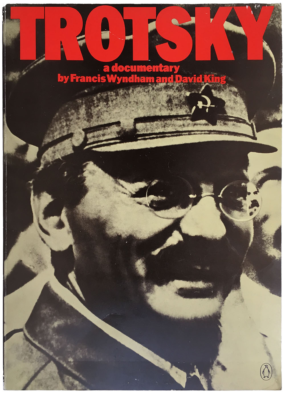 """Trotsky: A Documentary"" by Francis Wyndham and David King. Praeger, 1972."