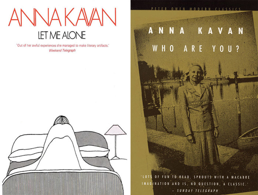 """""""Let Me Alone"""" and """"Who Are You?"""" by Anna Kavan. Peter Owen Publishers."""