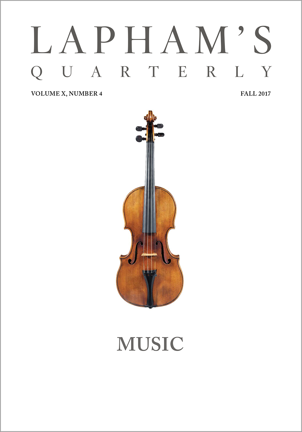 Music, the Fall 2017 issue of Lapham's Quarterly.