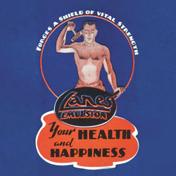 An advertisement for Lane's Emulsion, showing a shirtless man hammering a metal plate. The copy says 'forges a shield of vital strength.'