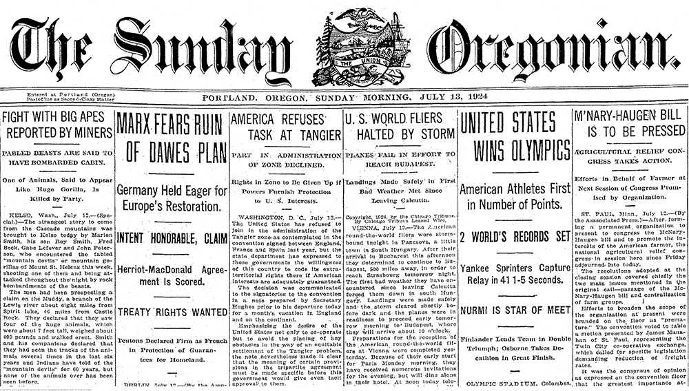 "Image of the front page of the Oregonian, July 13, 1924. The article ""Fight with Big Apes Reported by Miners"" is on the far left."
