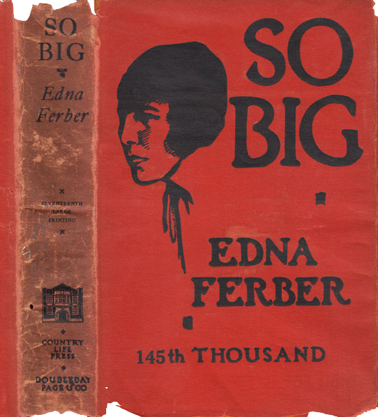 The original dust jacket for the novel So Big. A red background with black text and a black drawing of a woman with short hair