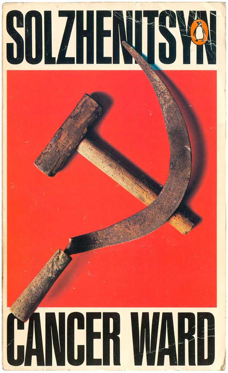 """""""Cancer Ward"""" by Aleksandr Solzhenitsyn. Penguin Books, 1971. Cover design by David King."""