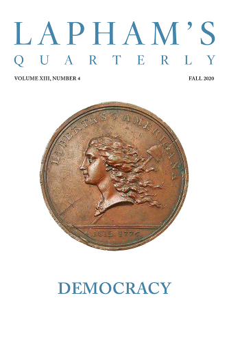 Lapham's Quarterly | Democracy