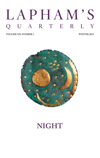 Night, the Winter 2019 issue of Lapham's Quarterly