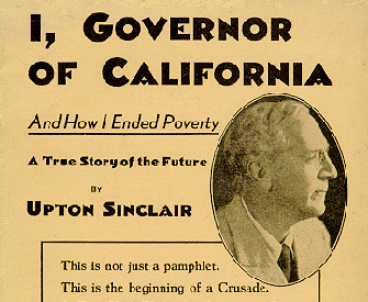 Cover of I, Governor of California—And How I Ended Poverty (1934) by Upton Sinclair.
