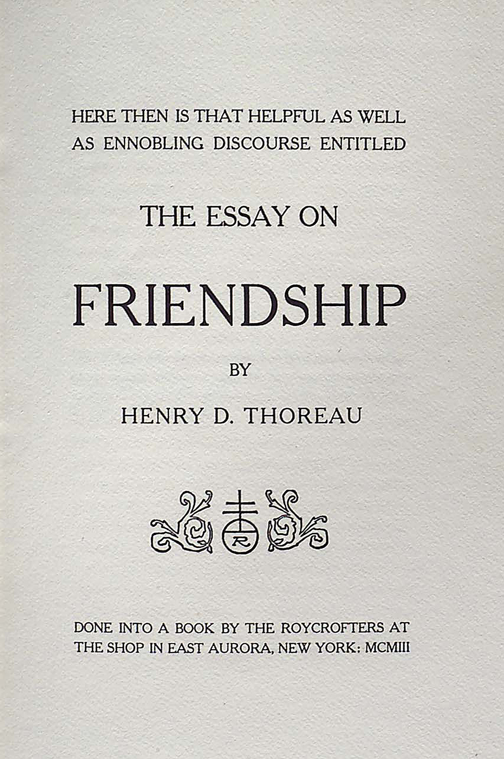 The Essay on Friendship, by Henry David Thoreau, 1903. Museum of Fine Arts, Boston, The Lloyd and Vivian Hawes Collection.