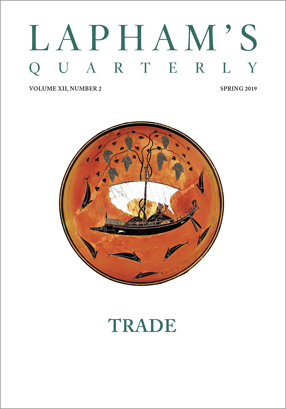 Trade, the Spring 2019 issue of Lapham's Quarterly.