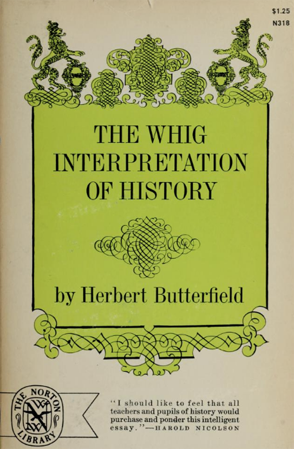 The Whig Interpretation of History, by Herbert Butterfield, 1965. Internet Archive, University of Alberta Libraries.