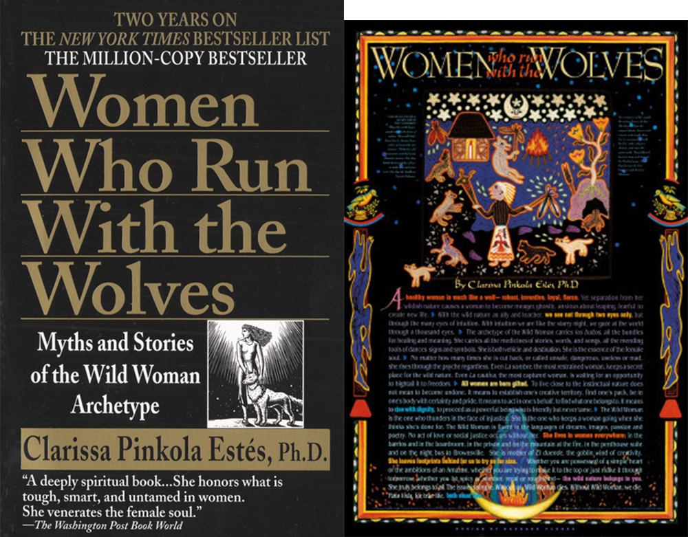 """Women Who Run with the Wolves,"" by Dr. Clarissa Pinkola Estés. Ballantine Books."